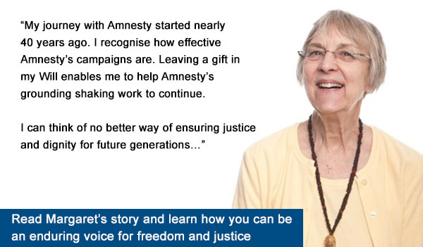 Margaret John explains why she is leaving a donation to Amnesty in her will