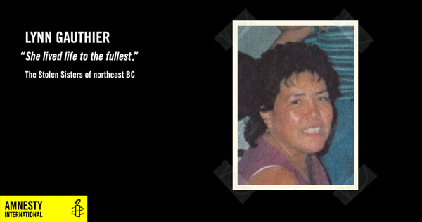 lynn gauthier, she lived life to the fullest, The Stolen Sisters of Northeast BC